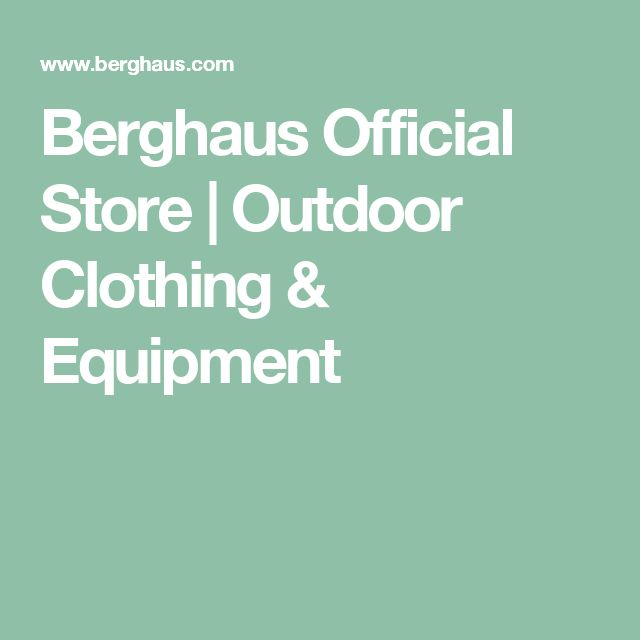Berghaus Official Store | Outdoor Clothing & Equipment