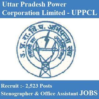 UPPCL Recruitment 2017 | 2523 Posts | Stenographer & Office Assistant Jobs | Sarkari Naukri