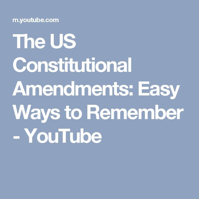 The US Constitutional Amendments: Easy Ways to Remember - YouTube