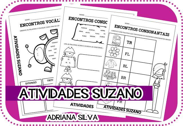 ENCONTROS CONSONANTAIS E VOCÁLICOS - Atividades Adriana
