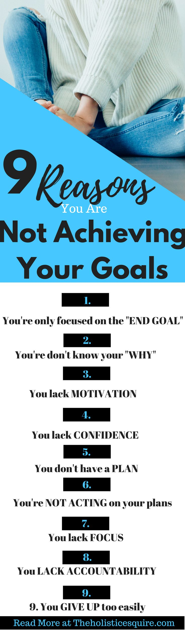 Nine Reasons You Aren't Achieving Your Goals. Great tips and things I didn't think about! Setting goals and achieving your goals can be difficult. There may be reasons why you are not able to become successful like you'd hoped. Find out why you're not achieving your goals, including motivational quotes, tips to help you achieve your goals and become successful.