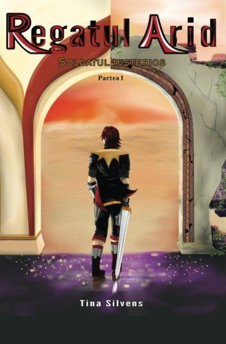 REGATUL ARID - Soldatul Misterios - Partea I: editia a II... https://www.amazon.com/dp/1542676584/ref=cm_sw_r_pi_dp_x_6zwJybW57PMS0