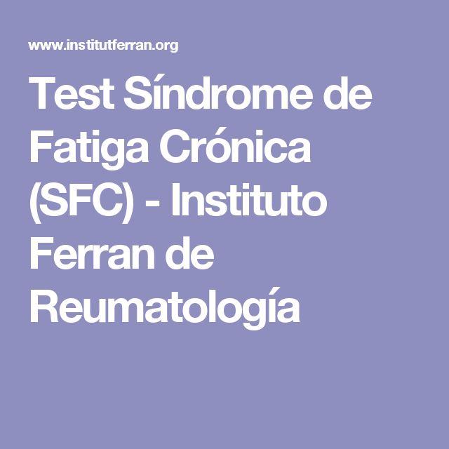 Test Síndrome de Fatiga Crónica (SFC) - Instituto Ferran de Reumatología