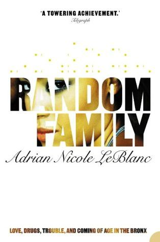 Random Family by Adrian Nicole LeBlanc