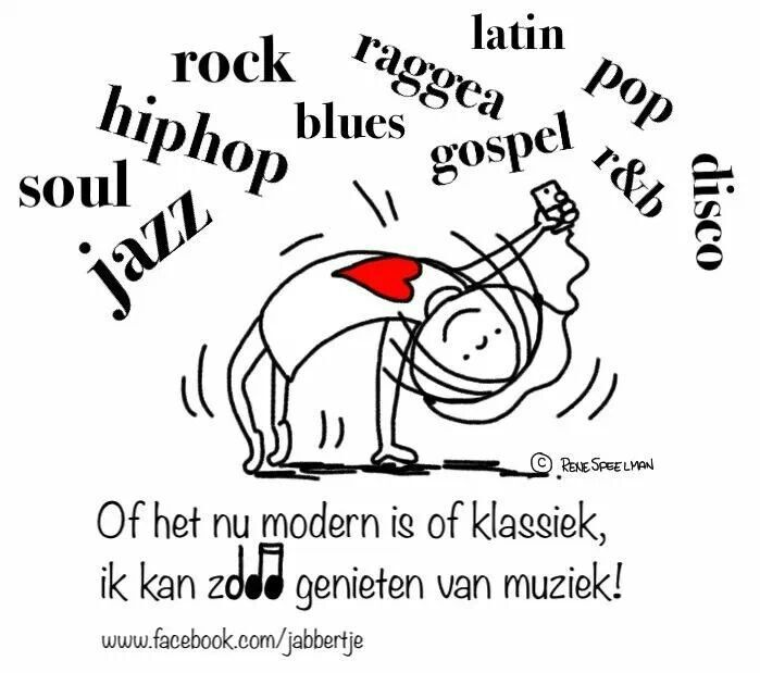 Of het nu modern is of klassiek, ik kan zo genieten van muziek! - Jabbertje