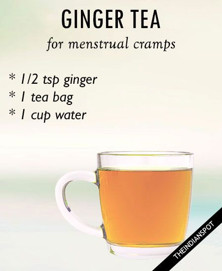 GINGER TEA: Ginger contains anti-inflammatory and antispasmodic properties can ease the symptoms of menstrual cramps. Things you need: 1/2 teaspoon grated ginger or ginger powder 1 green tea bag Honey or sugar Method: Add ginger powder to the cup and add boiling water to it. Let it steep for 3-4 minutes and place tea bag in it for additional