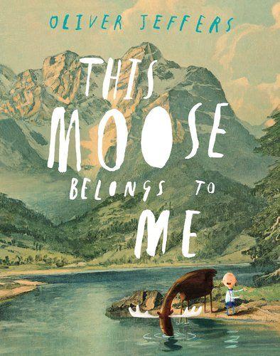 This Moose Belongs to Me by Oliver Jeffers https://www.amazon.com/dp/0399161031/ref=cm_sw_r_pi_dp_x_z3GPybDE9M9D5