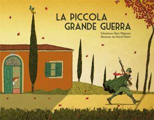 Sebastiano Ruiz Mignone e David Pintor, La piccola grande guerra Collana: i Lapislazzuli Pagine: 32 Formato: 29,7x23 Rilegatura: filo refe