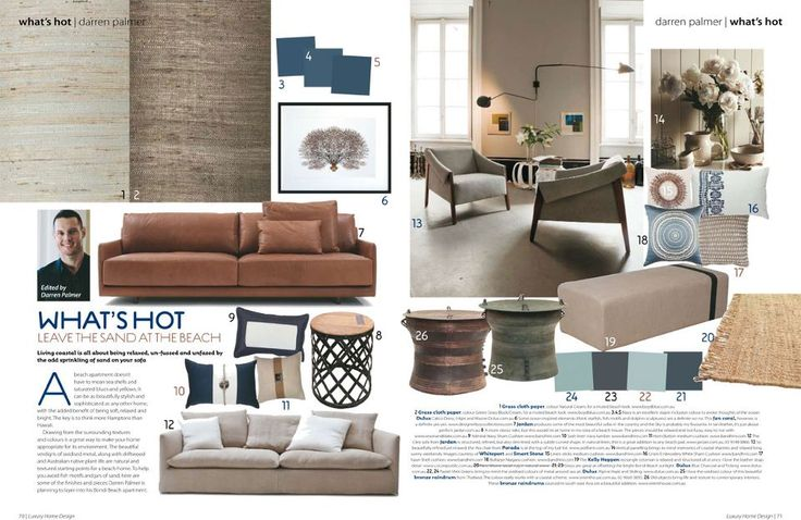 A great article by Darren Palmer of Darren Palmer Interiors in Luxury Home Design Magaziine.    Embracing the Newport Coastal trend, Darren has shared his picks for the hottest buys this season.     Featured are styles from our grassweaves wallcoverings, Bandhini cushions and Designer Boys artwork.