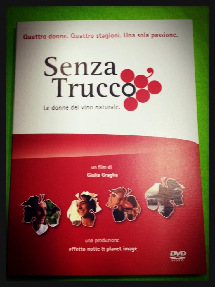 Senza Trucco : un film di Giulia Graglia  Le donne del vino naturale Quattro donne. Quattro stagioni. Una sola passione