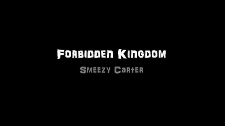 Smeezy Carter   Forbidden Kingdom (Original Mix)