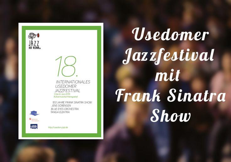 18. #Usedomer #Jazzfestival mit Frank-Sinatra-Show in #Heringsdorf https://www.exklusiv-usedom.de/blog/usedomer-jazzfestival-mit-frank-sinatra-show.html?utm_content=buffer5405c&utm_medium=social&utm_source=pinterest.com&utm_campaign=buffer