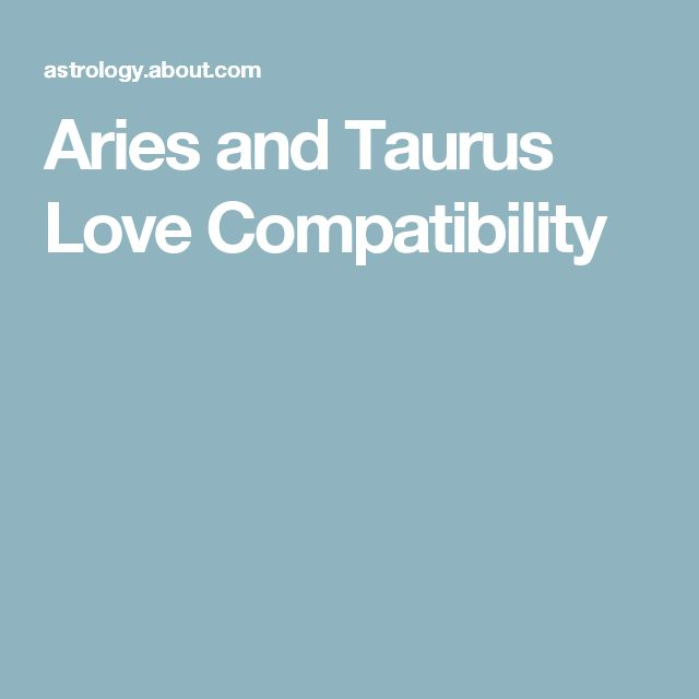Aries and Taurus Love Compatibility