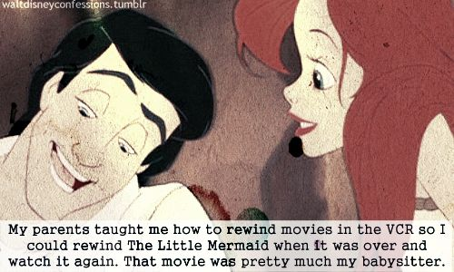 It's so true! The first movie we ever owned was the Little Mermaid. I watched so much it worn out and we had to get another copy.: Disney Stuff, Disney Movies, Favorite Disney, Disney Obess, Lion King, Favorite Movie, Disney Disney, Disney Films, The Little Mermaids
