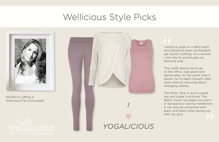 Wellicious Fan Consultant and yoga teacher Patricia Creola introduces her favourite style for yoga and everyday. I ♥ Yogalicious.