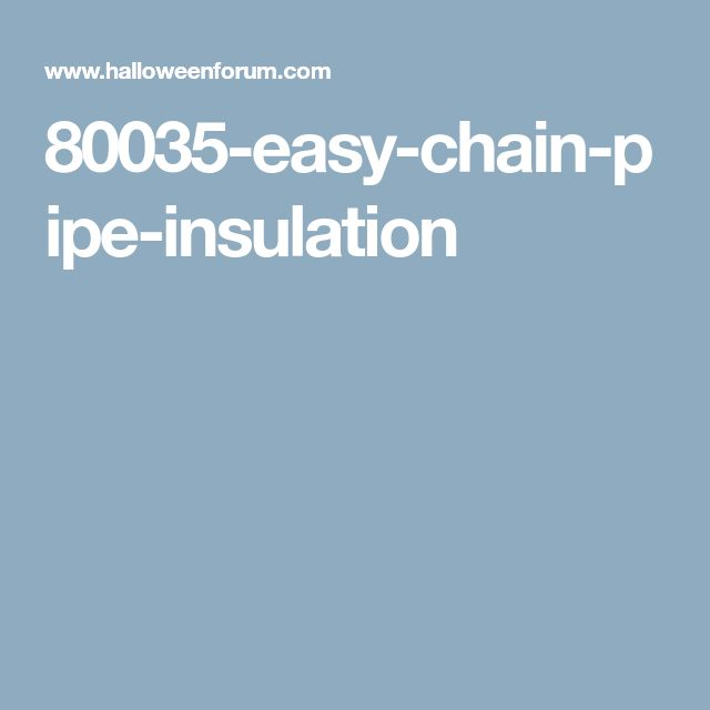 80035-easy-chain-pipe-insulation