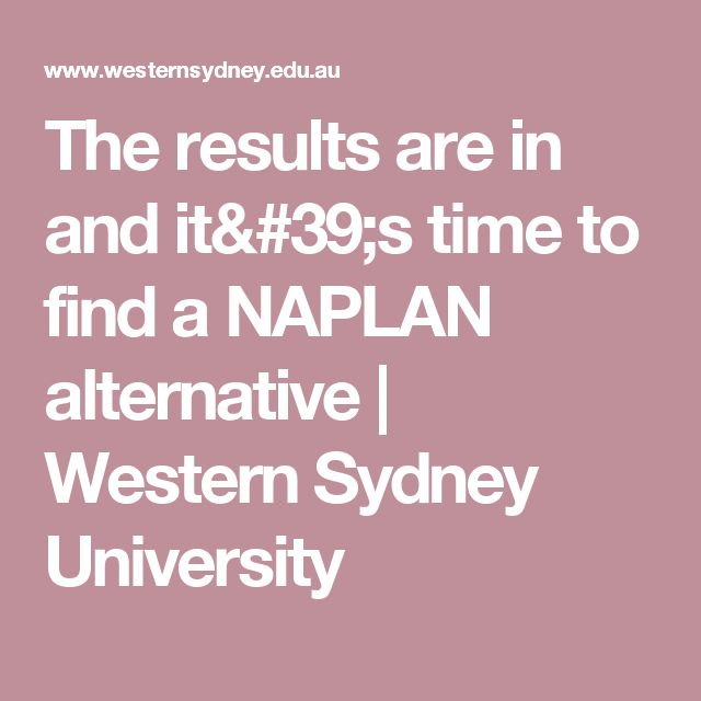 The results are in and it's time to find a NAPLAN alternative   Western Sydney University