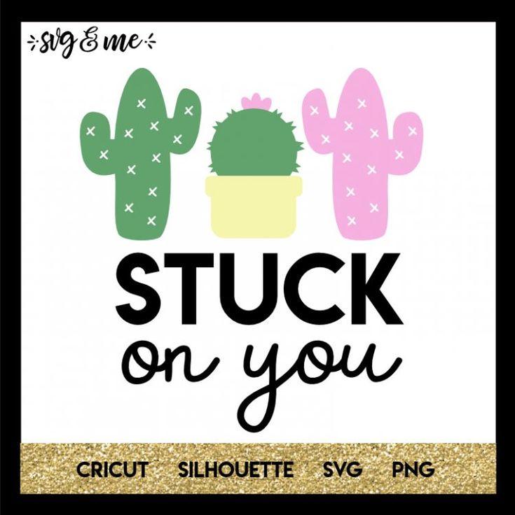 Download Stuck on You Cactus - SVG & Me | Svg, Valentine svg files ...