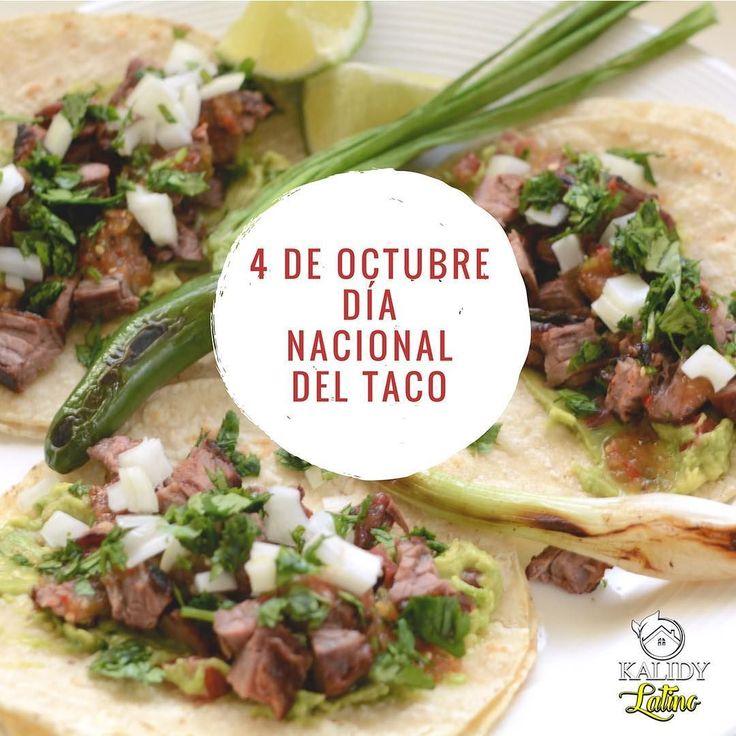 Buenos Días Kalidy Fans Hoy es un día para festejar ya que es 4 de Octubre Día Nacional del Taco este delicioso plato Mexicano tiene ilimitadas combinaciones su exquisito sabor y variedad lo ha ubicado en distintos restaurantes alrededor del Mundo enalteciendo a la gastronomía Mexicana.   Por eso hoy en Kalidy se festeja comiendo Tacos