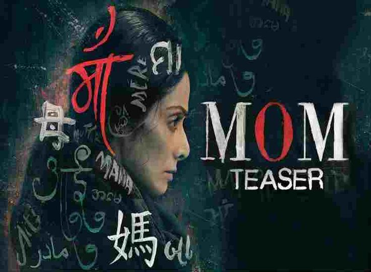 Mom 2017 Full Hindi Movie Online Watch Free Hd Download -7808