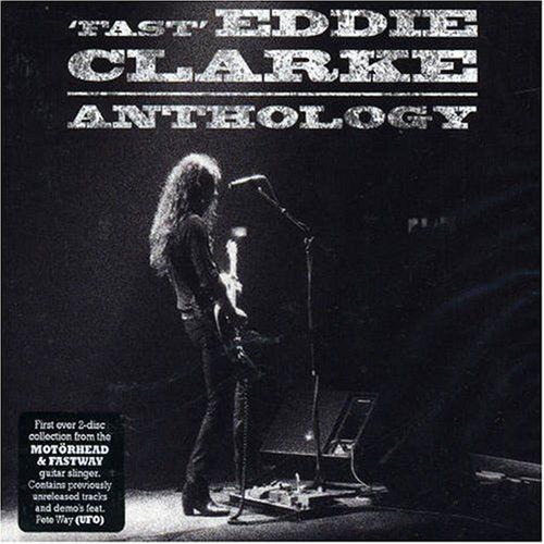 FAST EDDIE CLARKE - The Anthology