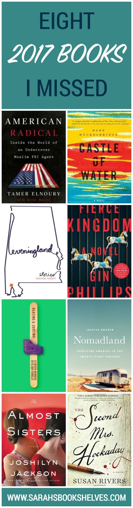 Eight 2017 Books I Missed...and most definitely plan to read next year (at least some of them). #reading #book #bookish #bookworms #booklovers #booklist