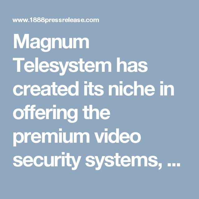 Magnum Telesystem has created its niche in offering the premium video security systems, digital door locks, access control systems, lighting and air conditioning systems and other home security solutions. The company has sets its name by rendering the products of the latest technology and excellent customer care support to all. However, it has been successful in gaining more and more eyes by introducing Samsung Digital Door Lock SHS-P718.