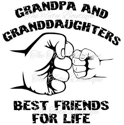 Grandpa and Granddaughter Best Friends For Life SVG File