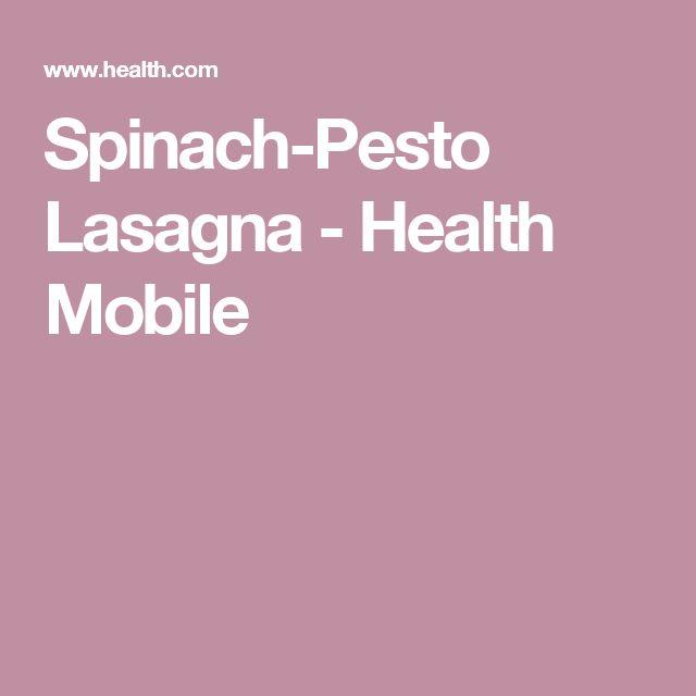 Spinach-Pesto Lasagna - Health Mobile