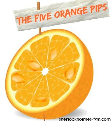 the five orange pips The five orange pips is a sherlock holmes case that sees the consulting detective dealing with the seemingly innocuous problem of orange pips being delivered in the mail.