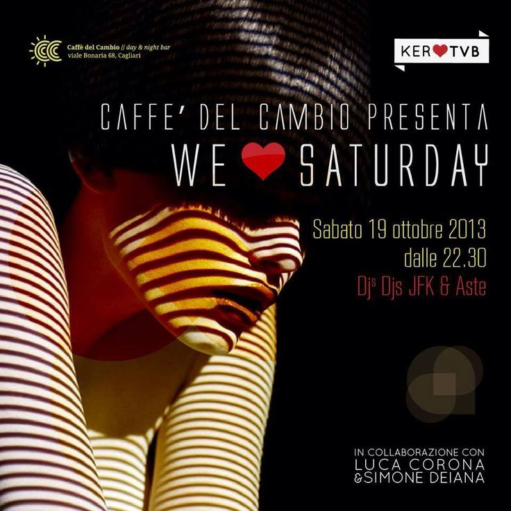 WE LOVE SATURDAY – CAFFE' DEL CAMBIO – CAGLIARI – SABATO 19 OTTOBRE 2013