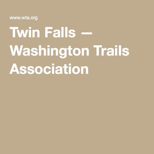 Twin Falls — Washington Trails Association