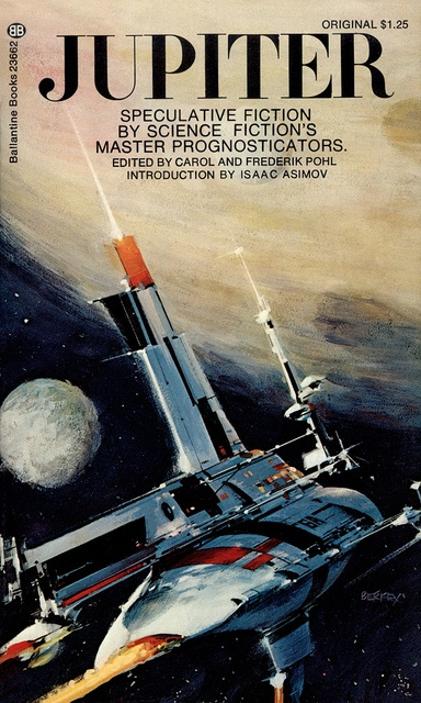 Jupiter, ed. by Carol and Frederik Pohl  Introduction by Isaac Asimov  Ballantine 23662, 1973  Cover art by John Berkey
