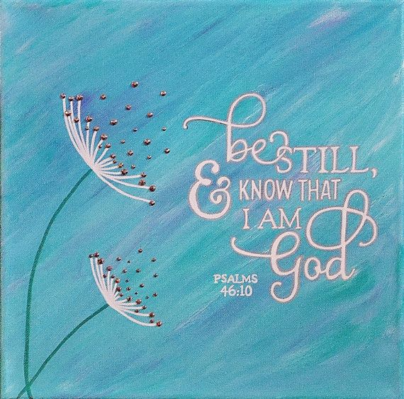 Be Still & Know That I Am God Canvas Painting, Psalms 46:10, 12 x 12 Mixed Media, Flowers, Crystals, Christian Canvas Art