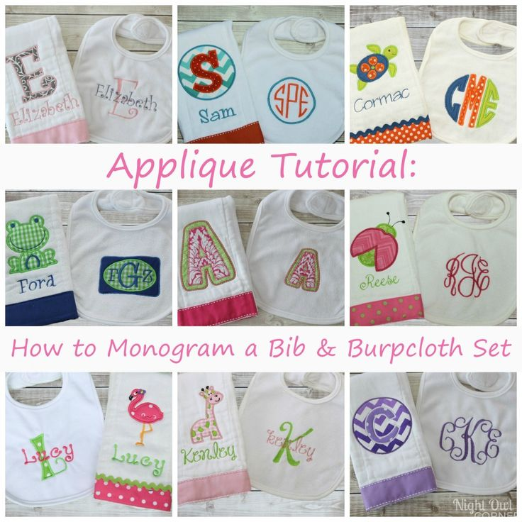 Learn how to monogram a custom bib and burp cloth set using this handy applique tutorial.