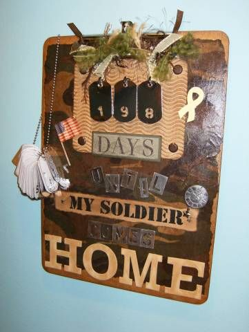 Military countdown calendar. Cool idea!! This would give the kids something to look forward to!