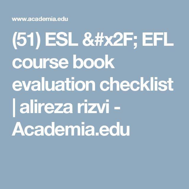 (51) ESL / EFL course book evaluation checklist | alireza rizvi - Academia.edu