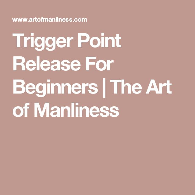Ideal Trigger Point Release For Beginners