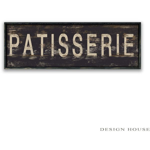Patisserie Wooden Sign Patisserie Signs Bakery Signs Kitchen Signs... (120 AUD) ❤ liked on Polyvore featuring home, home decor, wall art, dark olive, filler, home & living, home décor, vintage wall art, painted wood signs and framed wall art
