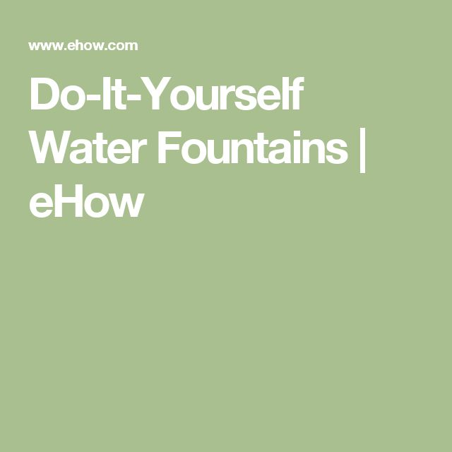 14 best water fountaindiy images on pinterest water features do it yourself water fountains ehow solutioingenieria Images