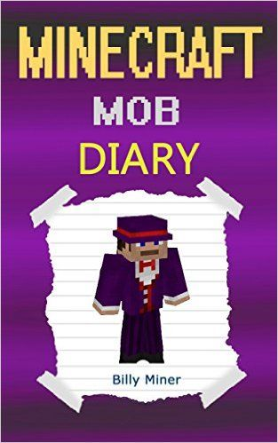 Minecraft Mob A Diary Mobsters Mobster Books Diaries