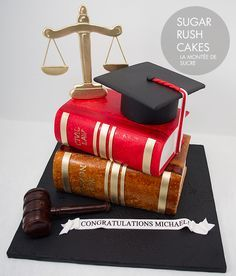 Events By Gia Likes This Graduation Cake For A Lawyer