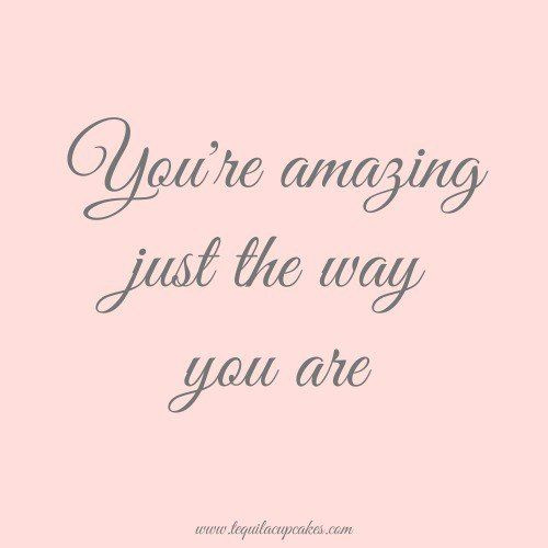 You Re An Amazing Friend: You're Amazing Just The Way You Are