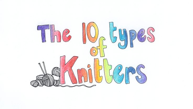 Do you love a bit of organisation? Or is creative chaos more your thing? Everyone has their own knitting style, here are our ten types of knitters.