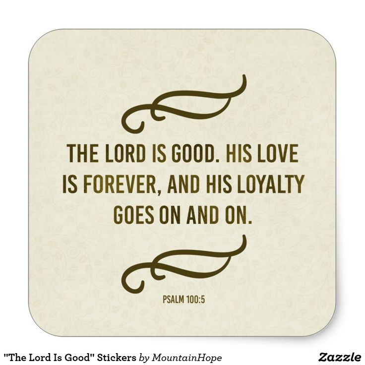 """""""The Lord Is Good"""" Stickers"""