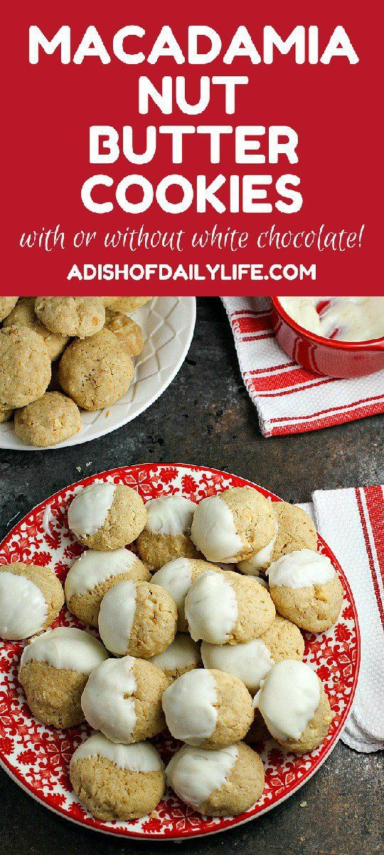 Macadamia Nut Butter Cookies...a soft, slightly chewy cookie that would be perfect for your holiday dessert table or Christmas cookie exchange. Dip them in white chocolate if you want to dress them up a little!