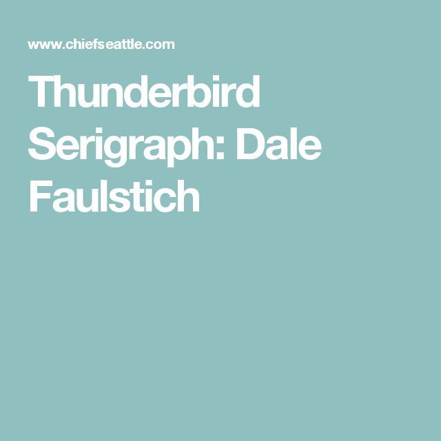 Thunderbird Serigraph: Dale Faulstich