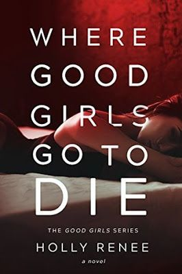 ★ Chiara's Book Blog ★: RecensioneWhere Good Girls Go to Die by Holly Renee
