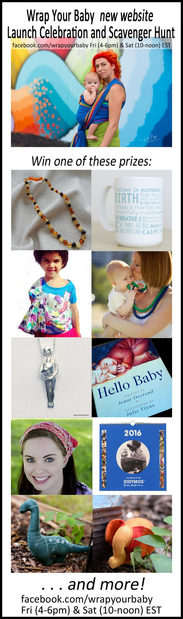 Fri, 8 July 4-6pm EST & Sat, 9 July 10-noon EST on Wrap Your Baby's Facebook page.  Prize descriptions: Baltic Amber Teething Necklace from Barti Boutique, Birth Affirmations Mug from Heart 2 Heart, child doll sling from the Barbour Shop, Jane Chewbeads, Sterling Silver Babywearing Mom Pendant from E Stirling Designs, Hello Baby homebirth book for children, Wrapsody Haumea Head Scarf, Didymos Babywearing Calendar, wrap scrap dinosaur and elephant . . . and there will be more prizes, too!