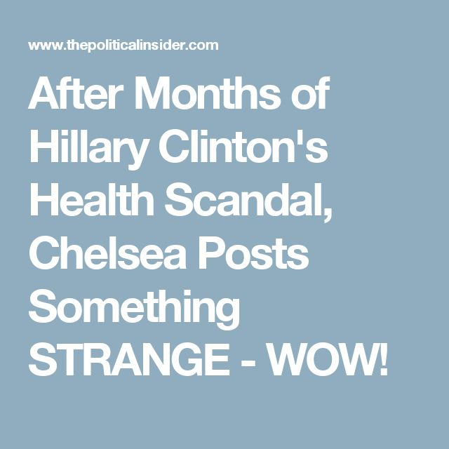After Months of Hillary Clinton's Health Scandal, Chelsea Posts Something STRANGE - WOW!